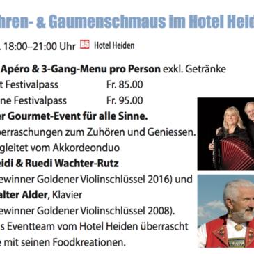 Ohren-& Gaumenschmaus Samstag, 27. Mai 2017 Hotel Heiden