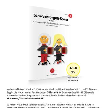 Neu:  Schwyzerörgeli-Spass Band 2 mit CD Griff- und Klassische- Notenschrift!